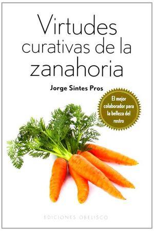 VIRTUDES CURATIVAS DE LA ZANAHORIA