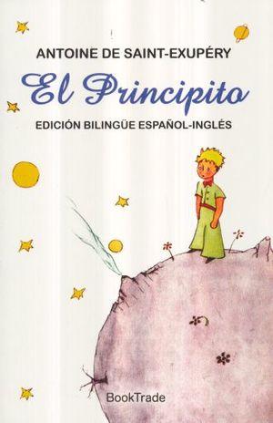 PRINCIPITO, EL (EDICION BILINGUE ESPAÑOL - INGLES)