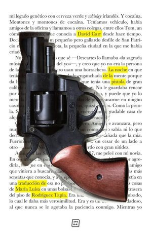 La noche de la pistola. Autorretrato de un ex drogadicto