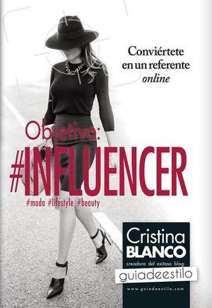 OBJETIVO #INFLUENCER
