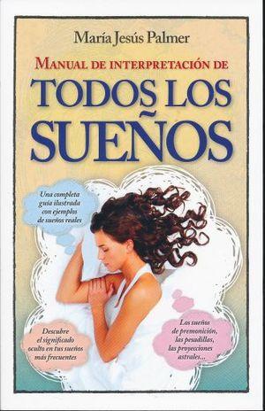 MANUAL DE INTERPRETACION DE TODOS LOS SUEÑOS