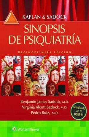 KAPLAN & SADOCK. SINOPSIS DE PSIQUIATRIA / 11 ED.