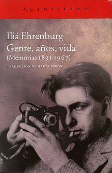 GENTE AÑOS VIDA (MEMORIAS 1891 - 1967)