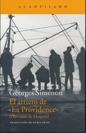 ARRIERO DE LA PROVIDENCE, EL. LOS CASOS DE MAIGRET