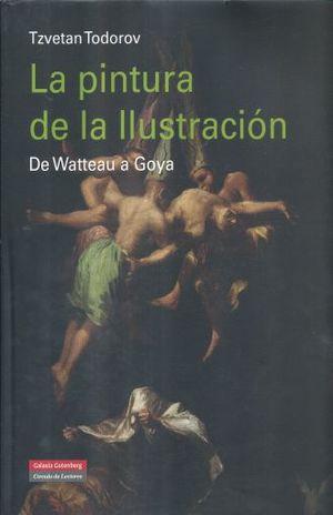 PINTURA DE LA ILUSTRACION, LA. DE WATTEAU A GOYA / PD.