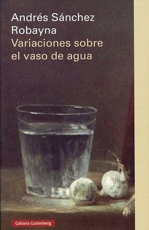 VARIACIONES SOBRE UN VASO DE AGUA / PD.