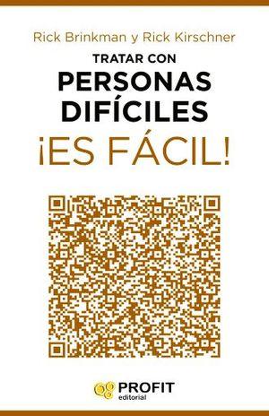 TRATAR CON PERSONAS DIFICILES ES FACIL