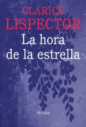 HORA DE LA ESTRELLA, LA / 3 ED.