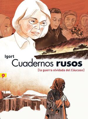 CUADERNOS RUSOS. LA GUERRA OLVIDADA DEL CAUCASO / PD.