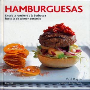 HAMBURGUESAS. DESDE LA RANCHERA A LA BARBACOA HASTA LA DE SALMON CON MISO / PD.