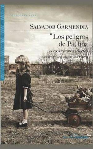 PELIGROS DE PAULINA Y OTROS CUENTOS SELECTOS, LOS
