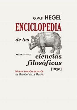 ENCICLOPEDIA DE LAS CIENCIAS FILOSOFICAS 1830 / PD. (BILINGUE)