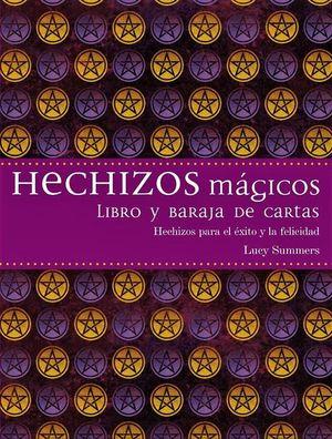 HECHIZOS MAGICOS. HECHIZOS PARA EL EXITO Y LA FELICIDAD (LIBRO + BARAJA)