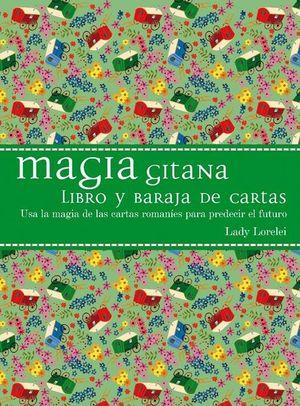 ESTUCHE MAGIA GITANA. USA LA MAGIA DE LAS CARTAS ROMANIES PARA PREDECIR EL FUTURO (LIBRO + BARAJA) / PD.