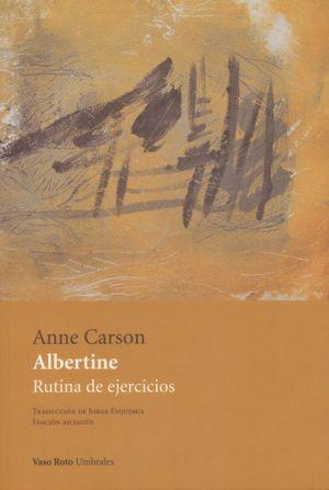 Albertine. Rutina de ejercicios (Edición bilingüe)