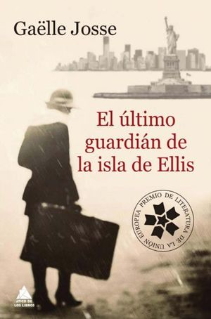 ULTIMO GUARDIAN DE LA ISLA DE ELLIS, EL