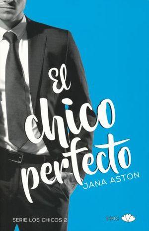 CHICO PERFECTO, EL / SERIE LOS CHICOS 2