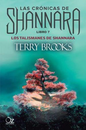 CRONICAS DE SHANNARA, LAS. LIBRO 7. LOS TALISMANES DE SHANNARA