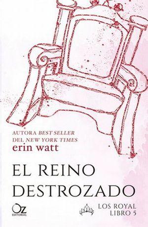 REINO DESTROZADO, EL. LOS ROYAL 5