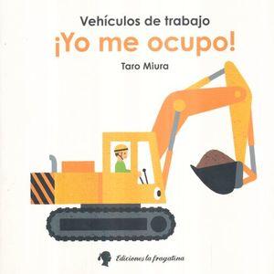 YO ME OCUPO / VEHICULOS DE TRABAJO / PD.