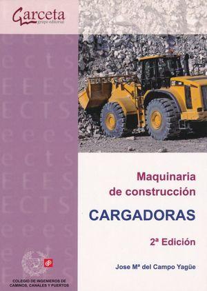 Maquinaria de construcción. Cargadoras / 2 ed.