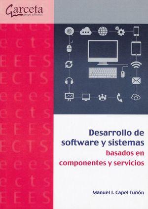 Desarrollo de software y sistemas basados en componentes y servicios