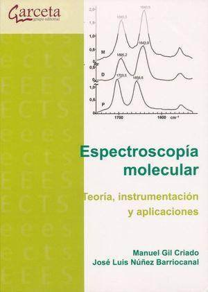 Espectroscopía molecular. Teoría, instrumentación y aplicaciones