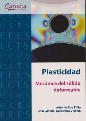 Plasticidad. Mecánica del sólido deformable
