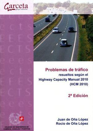 Problemas de tráfico resueltos según Highway capacity manual 2010 / 2 ed.