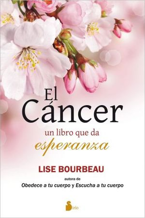 CANCER, EL. UN LIBRO QUE DA ESPERANZA