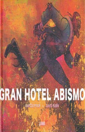 GRAN HOTEL ABISMO / PD.
