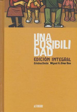 UNA POSIBILIDAD. EDICION INTEGRAL / PD.