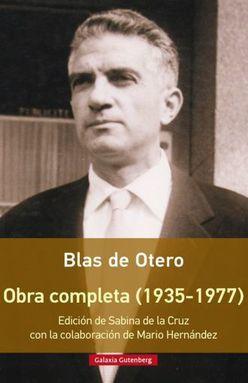 OBRA COMPLETA 1935 - 1977 / BLAS DE OTERO