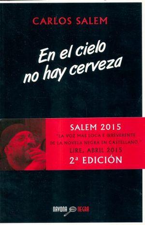 EN EL CIELO NO HAY CERVEZA / 2 ED.