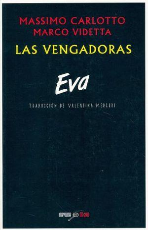 VENGADORAS, LAS / EVA