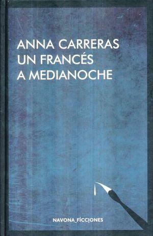 UN FRANCES A MEDIA NOCHE / PD.