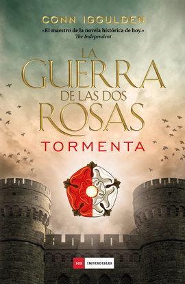 GUERRA DE LAS DOS ROSAS, LA. TORMENTA / PD.