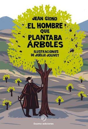HOMBRE QUE PLANTABA ARBOLES, EL