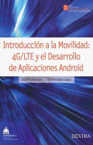 INTRODUCCION A LA MOVILIDAD 4G/LTE Y EL DESARROLLO DE APLICACIONES ANDROID