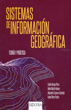SISTEMAS DE INFORMACION GEOGRAFICA. TEORIA Y PRACTICA