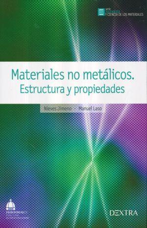 MATERIALES NO METALICOS. ESTRUCTURA Y PROPIEDADES