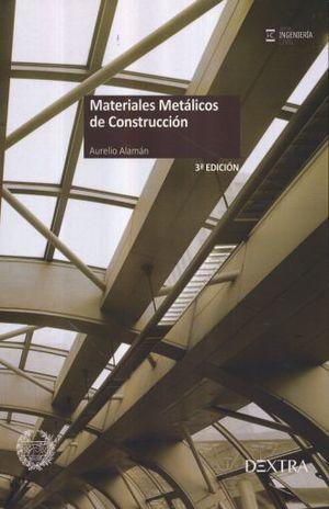 MATERIALES METALICOS DE CONSTRUCCION / 3 ED.