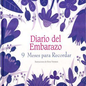 DIARIO DEL EMBARAZO. 9 MESES PARA RECORDAR