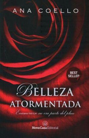 BELLEZA ATORMENTADA / 2 ED.