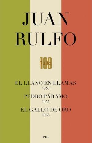 JUAN RULFO EDICION CENTENARIO / 3 VOLS. EL LLANO EN LLAMAS / PEDRO PARAMO / EL GALLO DE ORO