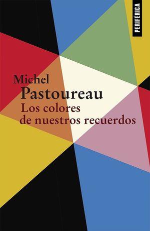 Los colores de nuestros recuerdos / 2 ed.
