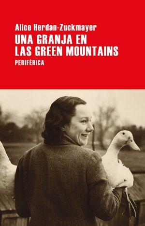 UNA GRANJA EN LAS GREEN MOUNTAINS