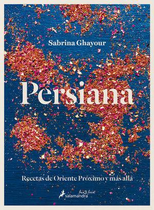 PERSIANA. RECETAS DE ORIENTE PROXIMO Y MAS ALLA / PD.