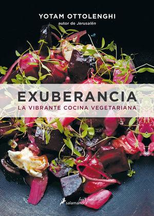 EXUBERANCIA. LA VIBRANTE COCINA VEGETARIANA / PD.