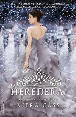 La heredera / La selección /  vol. 4
